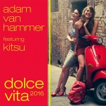 ♫ Dolce Vita 2016 Remixes