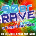 ♫ (It's) Time To Rave - Again